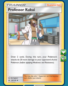 Use Professor Kukui to finish off an unsuspecting opponent.
