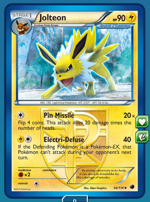Make sure you build up Jolteon with two energy before sending him against other EX Pokemon